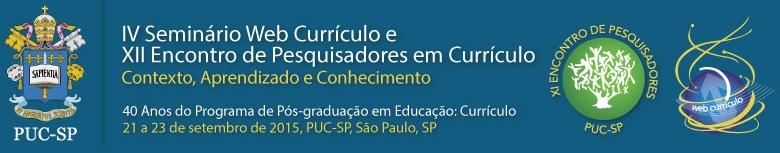 IV Seminario WebCurrículo e XII Encontro de PEsquisadores em Currículo
